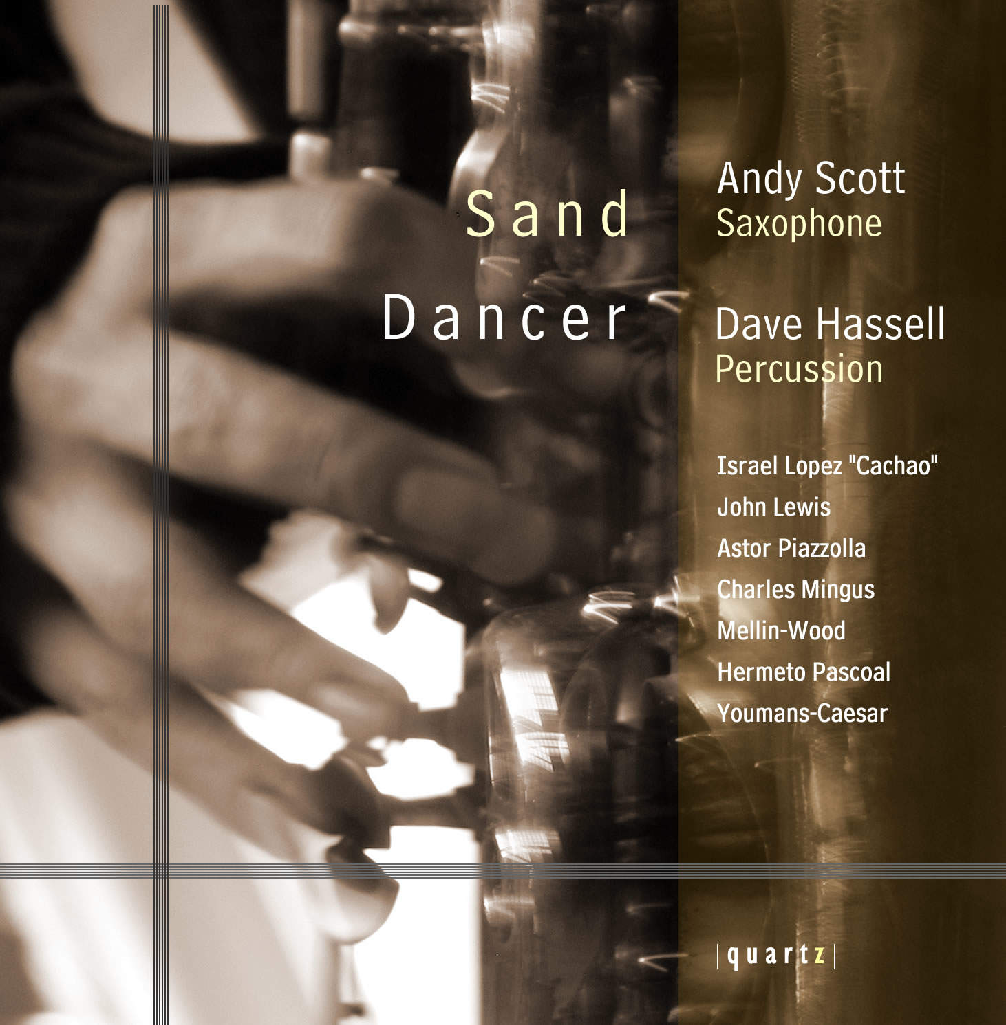 Dave Hassell (drums) and Andy Scott (saxophone)
