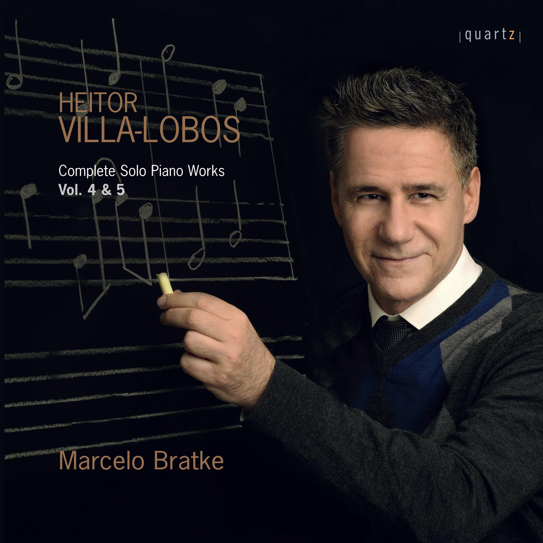 Heitor Villa-Lobos: Complete Solo Piano Works, Vol. 4 & 5