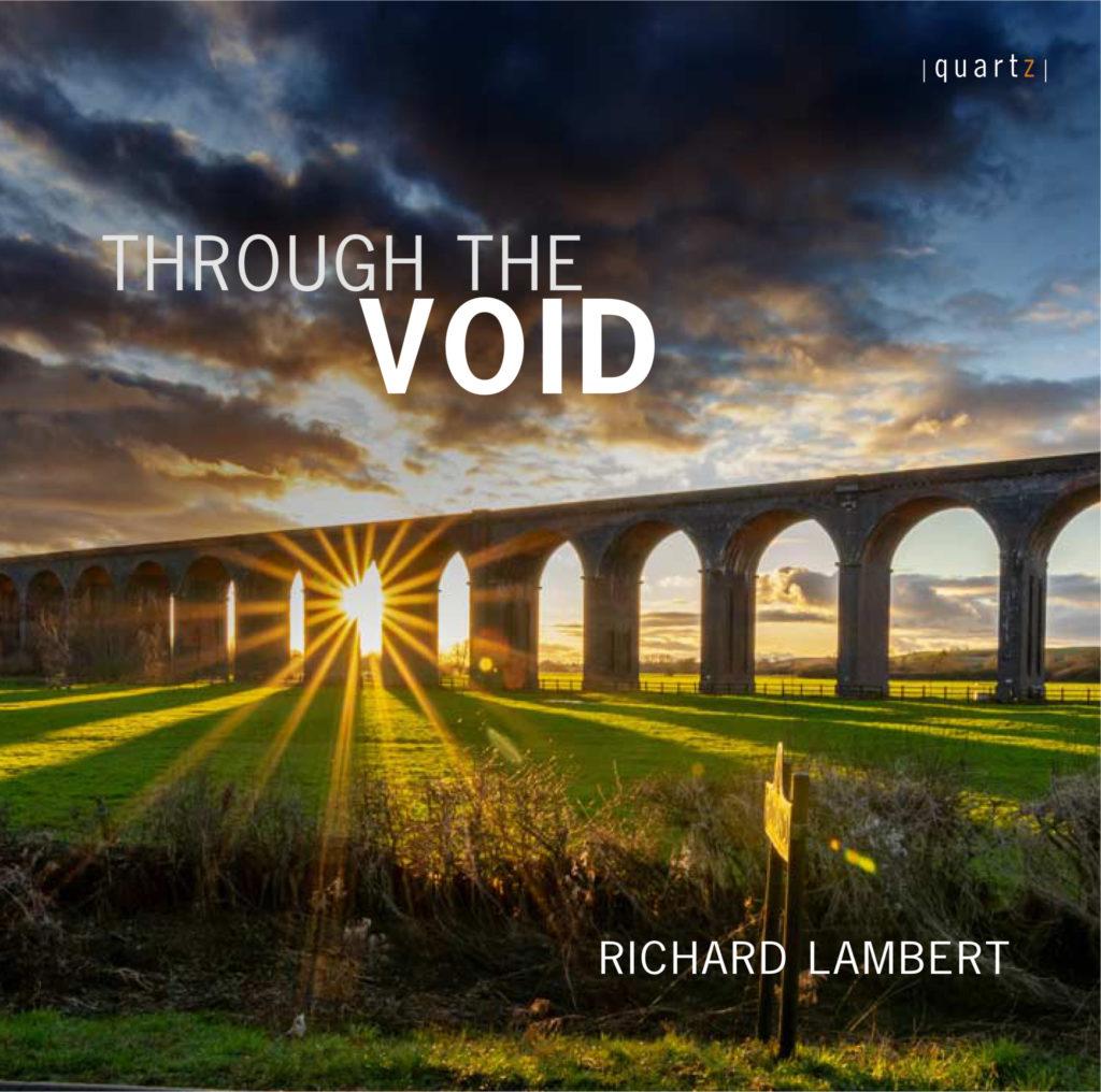 Through the Void: Richard Lambert